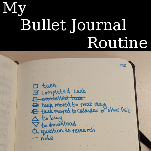 My bullet journal routine